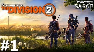 The Division 2 PL (PS4 Pro gameplay 1/?) - Chaos w Waszyngtonie