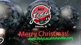 Our Holiday Video Card to Asheville: Merry Christmas from RelyLocal Asheville!