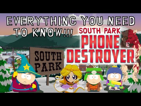 South Park Phone Destroyer: Everything You Need to Know!!!