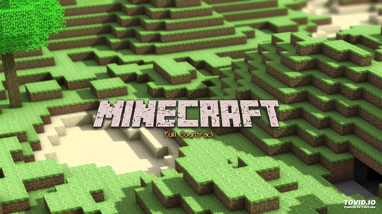 Minecraft Full Classic Soundtrack YouTube