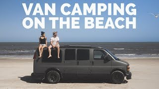 Vanlife   Camping on an Incredible Beach in Texas (For Free)