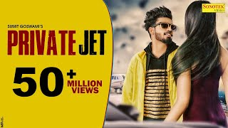 SUMIT GOSWAMI : Private Jet | Priya Soni | Kaka | Latest Haryanvi Songs Haryanavi 2019 | Sonotek