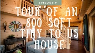 checking out an 800 sq ft tiny to us house