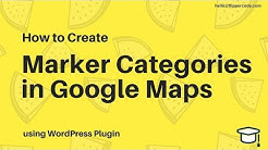 How to Create Marker Categories in Google Maps