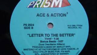 Ace & Action- Letter To The Better 1989