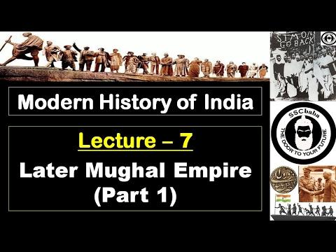 H7 : Later Mughal Empire (Part 1) || SSC CGL, SSC CHSL, RAILWAYS, UPSC, UPPCS, CAPF SI/ASI, UPSSSC