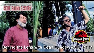Sight, Sound & Story 2019: Behind the Lens with Dean Cundey ASC, Part IV