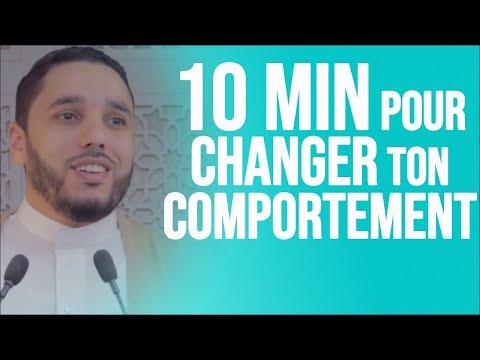 10 min pour changer ton comportement . Rachid Eljay