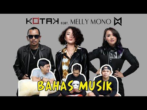 Download KOTAK FEAT. MELLY MONO - INSPIRASI SAHABAT BAHAS  Mp4 baru