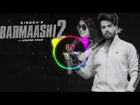 badmaashi-2-:-singga-ft-afsana-khan-|8d-audio|-8d-songs-lirary-|-use-headphones