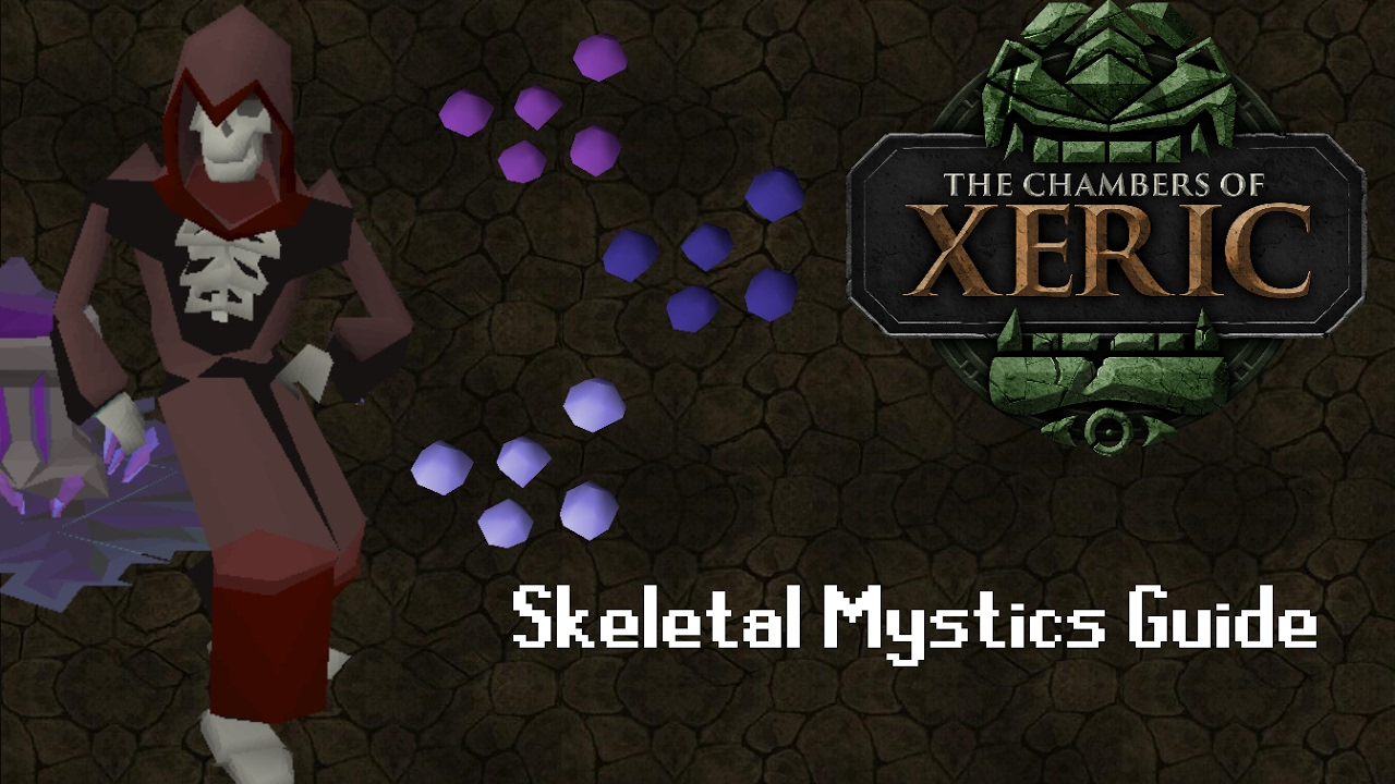 OSRS Raid Guides - Skeletal Mystics