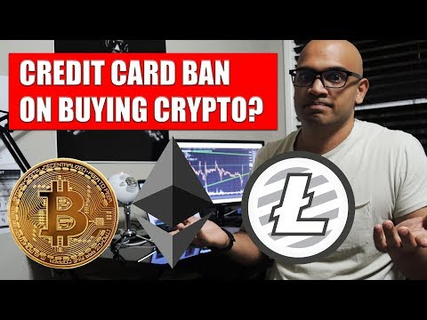 Credit Card Ban On Buying Cryptocurrency & Bitcoin!