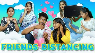 Friends Distancing | Sothanaigal Team | Gagsters