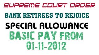 SPECIAL PAY IS BASIC PAY- SUPREME COURT ORDER- RE FIXATION OF PENSION