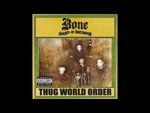 Bone Thugs-N-Harmony - Bone Bone Bone (Thug World Order)