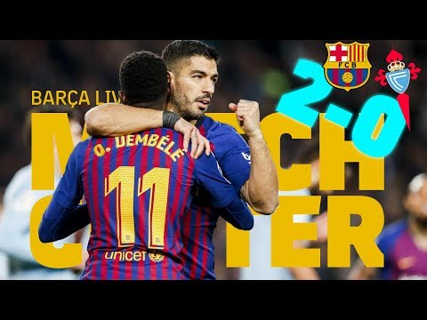 #BarçaCelta (2-0) | BARÇA LIVE | Warm up & Match Center