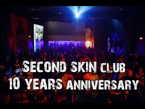 Second Skin 10 Years Anniversary