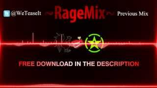 Repeat youtube video RageMix | ft. Michael Jones
