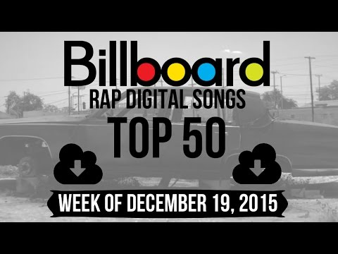 Top 50 - Billboard Rap Songs | Week of December 19, 2015 | Download-Charts