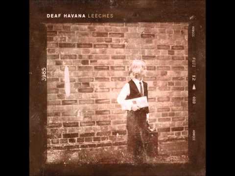 Deaf Havana - Leeches (Franklin Remix) mp3