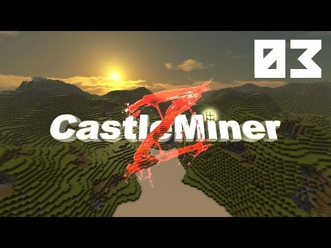 CastleMiner Z - Episode 3 |