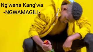 Ng'wana Kang'wa _-_ NG'WAMAGILI Official Music Audio 2019