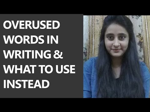[Hindi] Overused Words In Writing & What To Use Instead