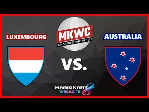 [MKWC 2017] MK8DX - Group A - Luxembourg vs. Australia