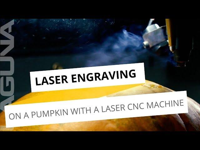 Halloween Pumpkin Engraving | Using A Laser CNC Machine to Engrave A Design On A Pumpkin