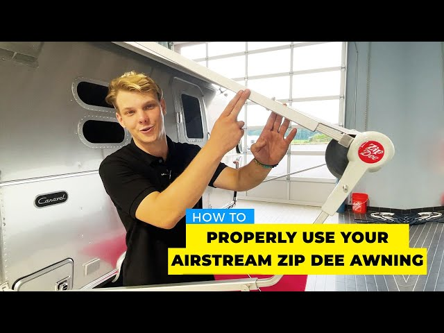 How To Properly Use Your Zip Dee Awning On Your Airstream Travel Trailer | Manual & Automatic