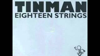 TINMAN - EIGHTEEN STRINGS - FREE(FREEDOM TO PARTY)