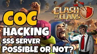 [HINDI] Hacking Clash of Clans Server Side Scripting || Possible or Not?