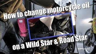 How to change motorcycle oil, Wild Star & Road Star
