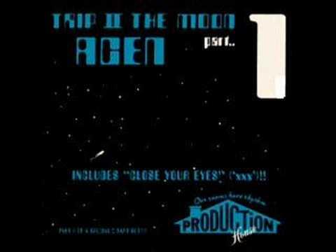 Acen - Trip II the Moon (Part 1)