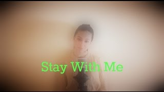 Stay With Me (Sam Smith) - Ellie Ntailiani [Cover]