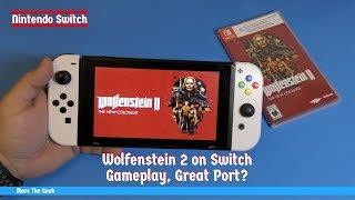 Wolfenstein 2 on Switch Gameplay, Great Port?