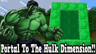 Minecraft How To Make A Portal To The Hulk Dimension - Hulk Dimension Showcase!!!