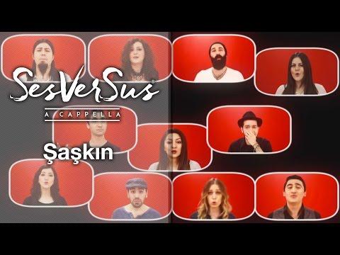Şaşkın - SesVerSus (A capella)
