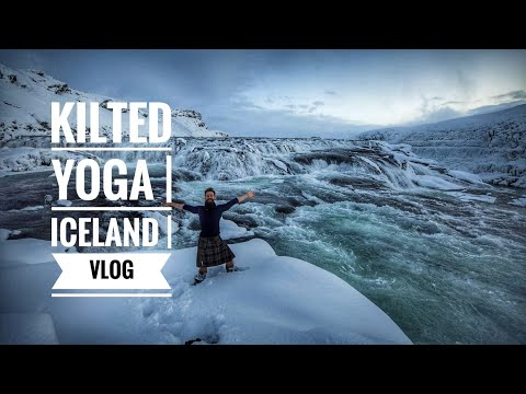 KILTED YOGA | ICELAND | VLOG