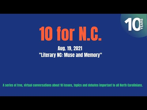 10 for NC: Literary N.C. - Muse and Memory