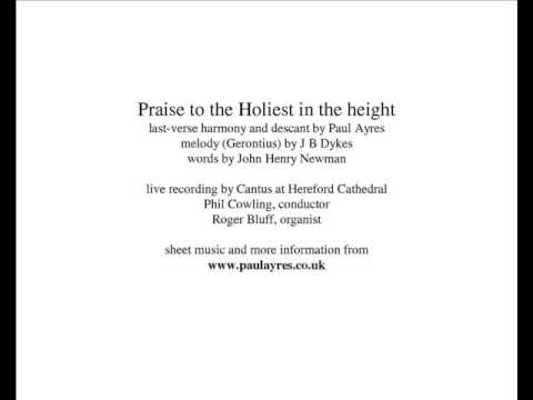 Praise to the Holiest (Ayres descant)