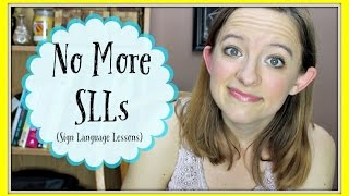 No More SLLs (Sign Language Lessons)  ┃ ASL Stew