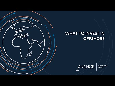 Offshore Investing Made Simple Series: 1 - What to invest in offshore