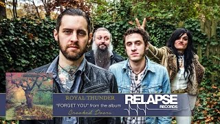 """ROYAL THUNDER – """"Forget You"""" (Official Track)"""