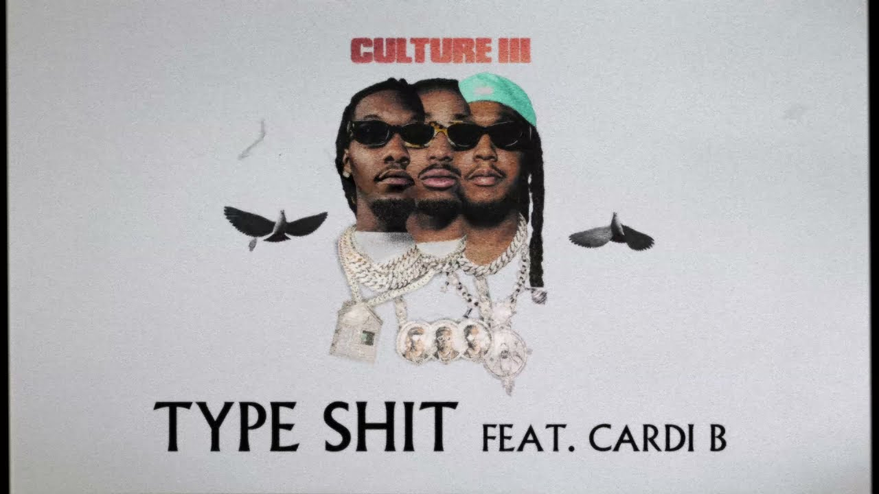 Download Migos Feat. Cardi B - Type Shit (Official Audio)