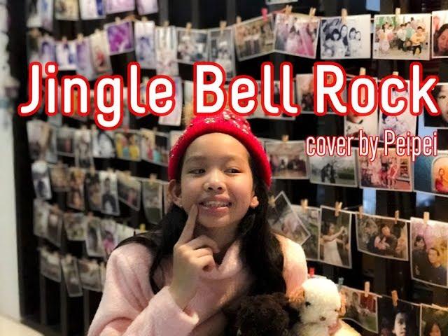 Jingle Bell rock  cover by Peipei (เพ่ยเพ่ย,11y)