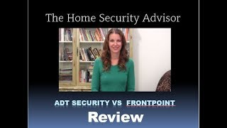 Frontpoint vs ADT Security Reviews