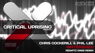 [KSX143] Chris Cockerill & Phil Lee - Watershed (Renato Dinis Remix)