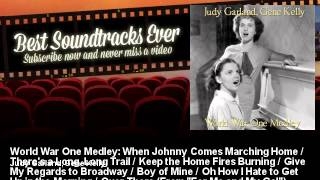 Judy Garland, Gene Kelly - World War One Medley: When Johnny Comes Marching Home / There