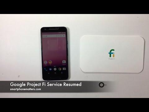 Google Project Fi Service Resumed